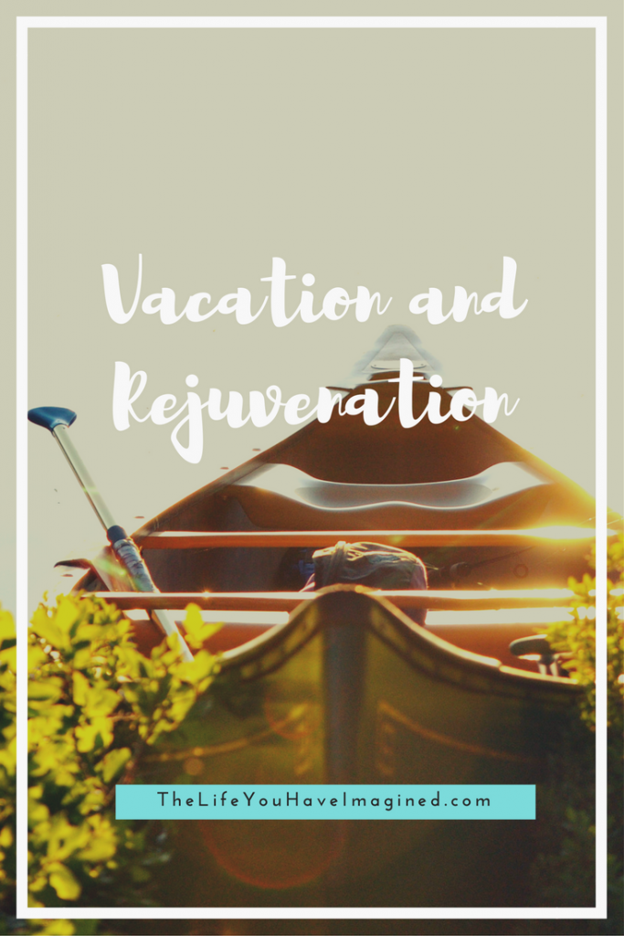Vacation and Rejuvenation - Camping and Canoeing on the Saco River from The Life You Have Imagined