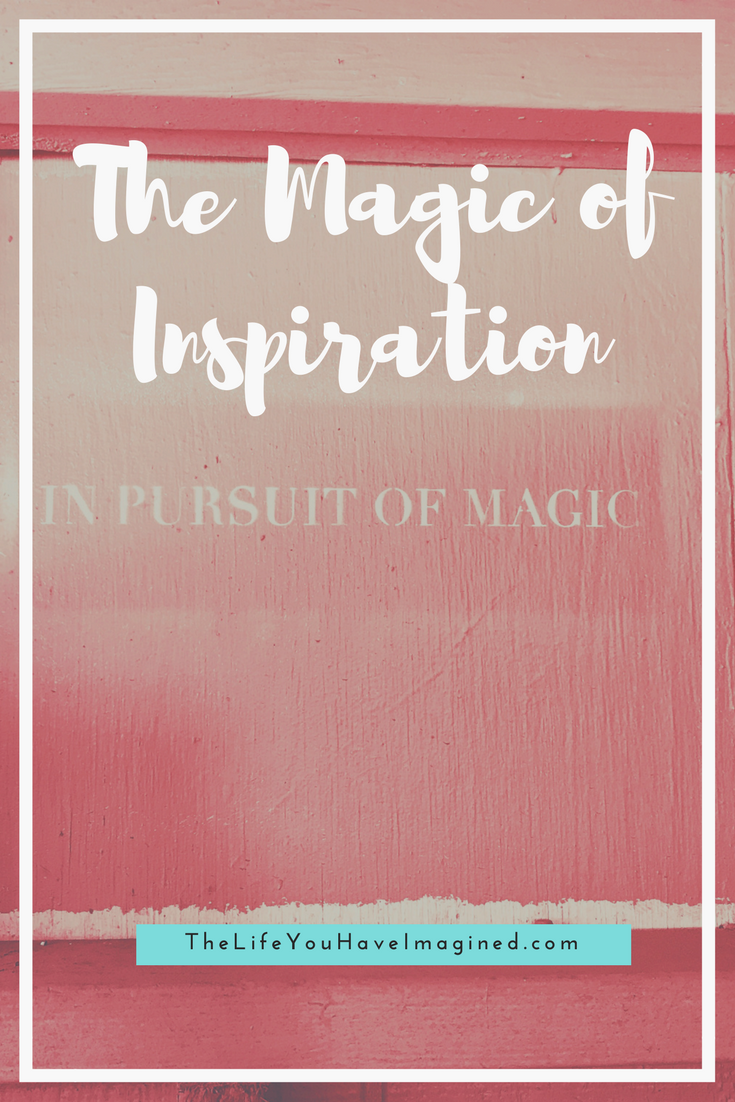 The Magic of Inspiration